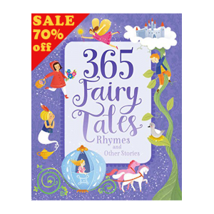 365 FAIRY TALES RHYMES & STORIES